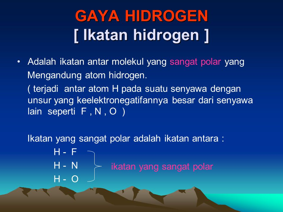 GAYA HIDROGEN [ Ikatan hidrogen ]